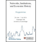 Cambridge-INET Workshop on Networks, Institutions, and Economic History